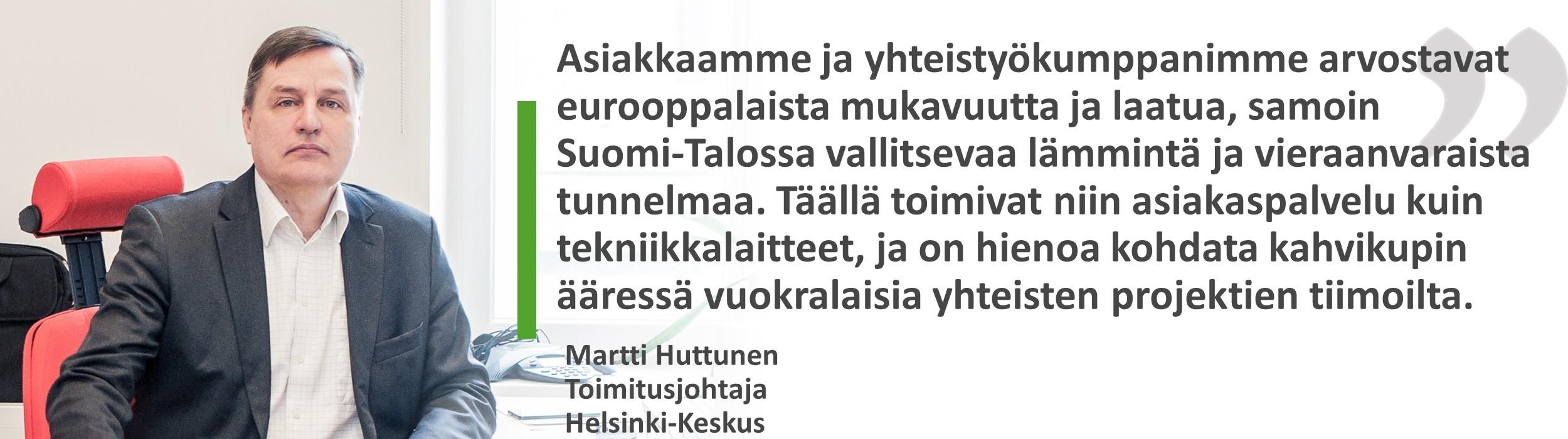 Martti Huttunen, Helsinki-keskus